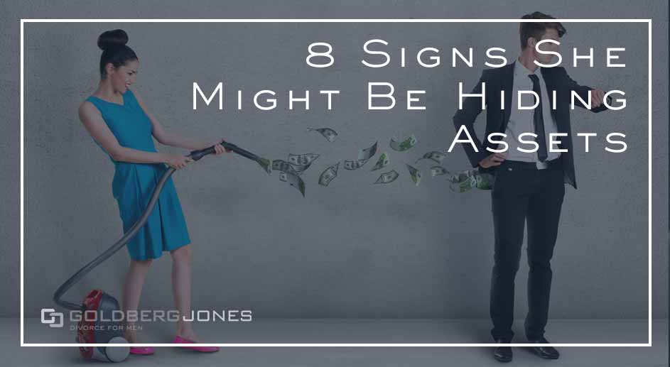 signs she could be hiding assets