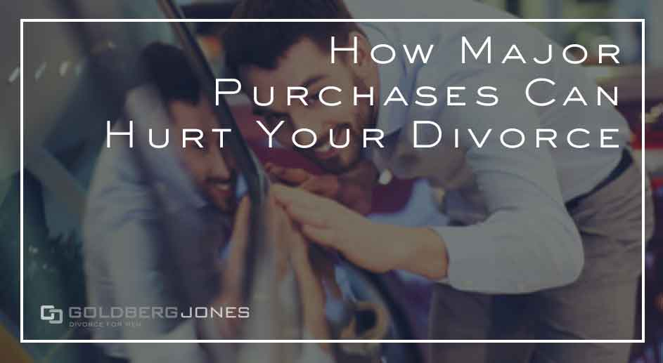 large purchases during divorce