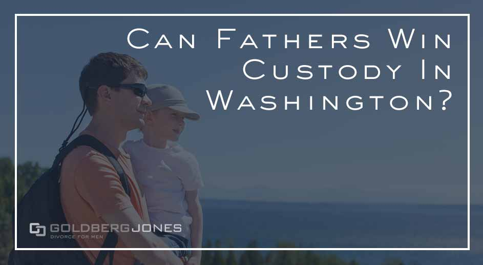 fathers rights in washington state