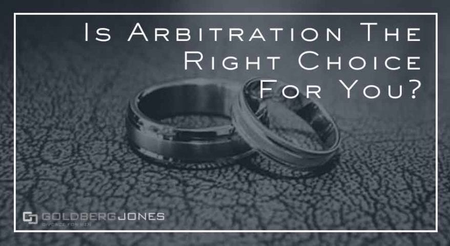when is arbitration the right choice