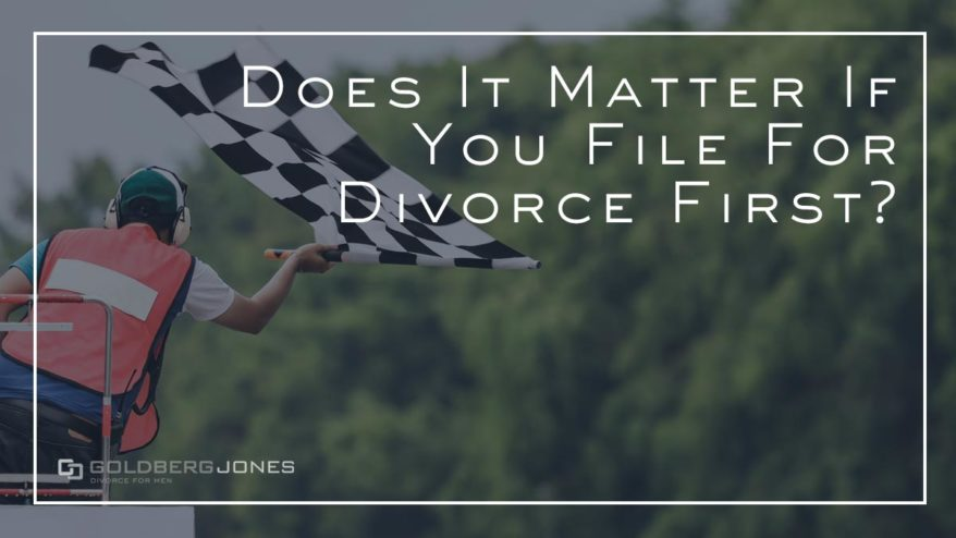 is there an advantage to filing first in divorce
