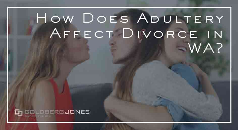 can adultery affect divorce