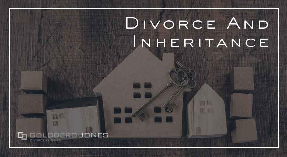 what happens to inheritance in divorce