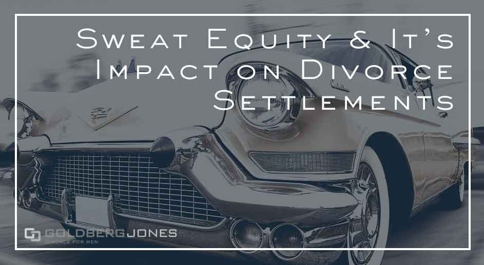 how does sweat equity affect divorce