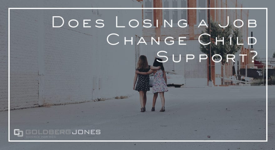 how does a job loss effect child support