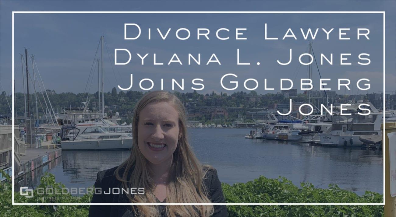 divorce lawyer dylana jones joins goldberg jones