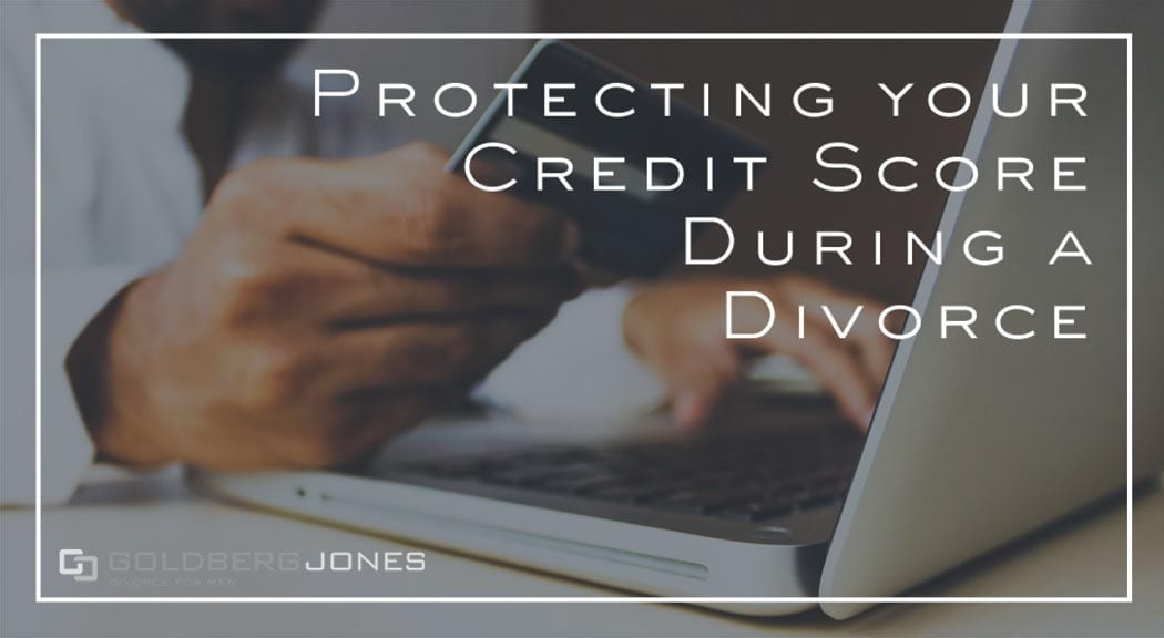protecting credit score divorce