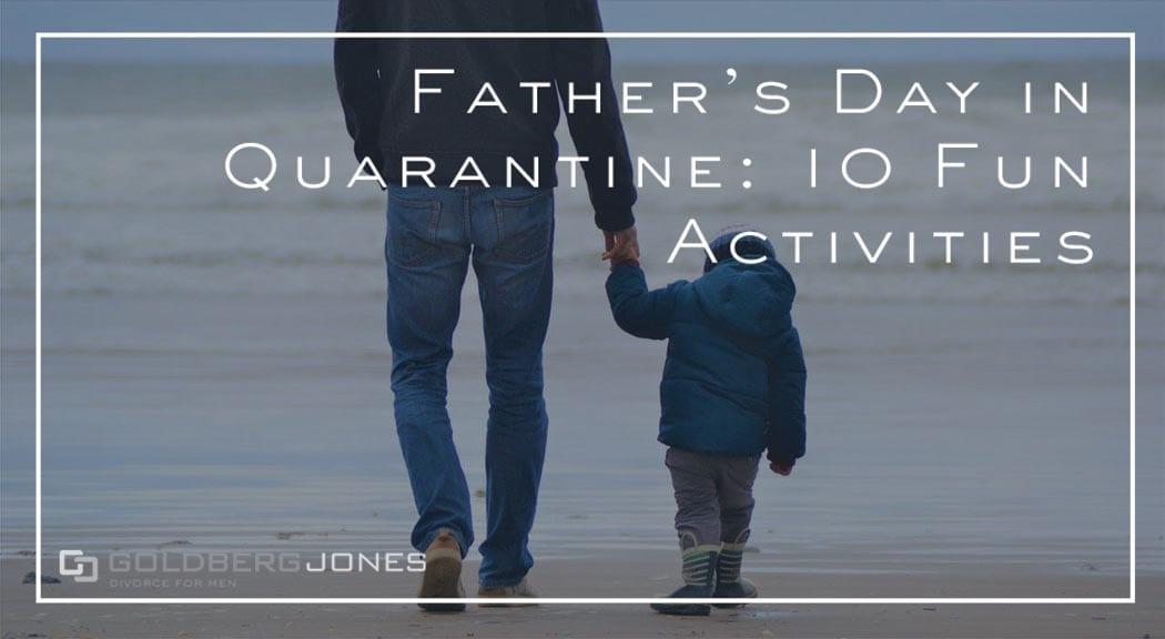 father's day in quarantine