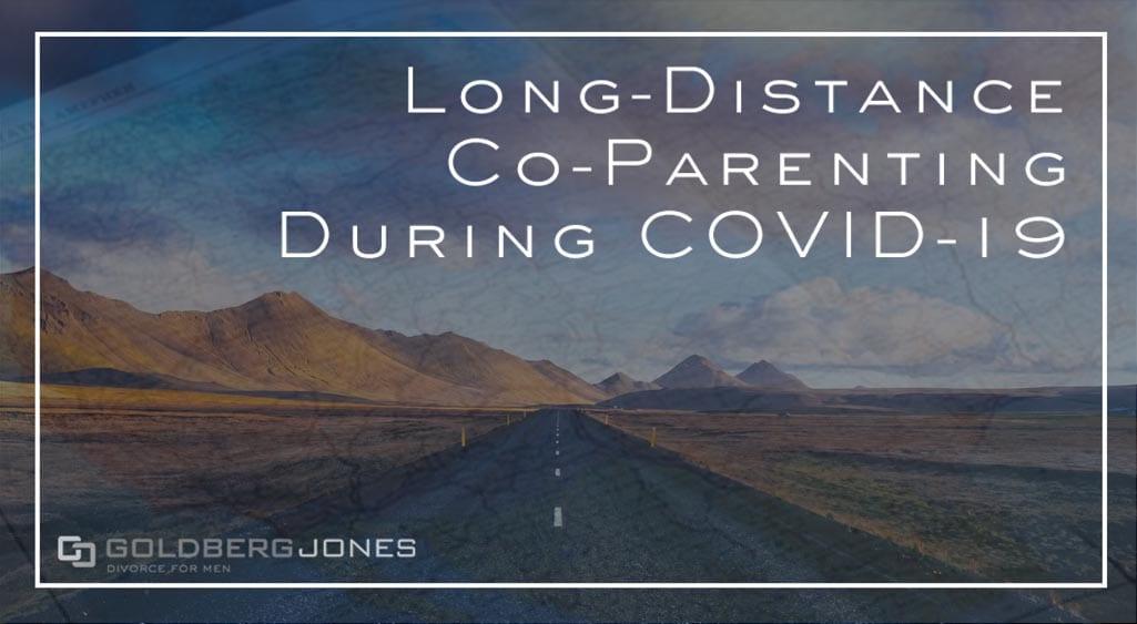 long distance parents covid-19