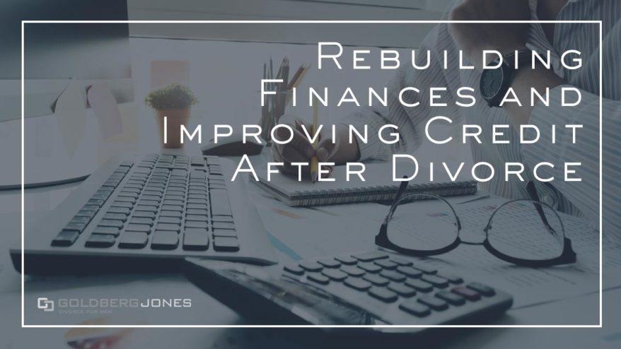 improving your credit score after divorce